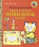 Best Little Word Book Ever by Richard Scarry