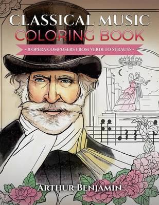 Classical Music Coloring Book by Arthur Benjamin