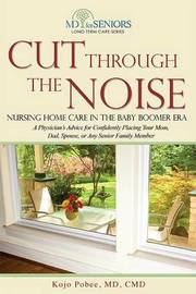 Cut Through the Noise by Kojo Pobee