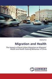 Migration and Health by Guo Jinping