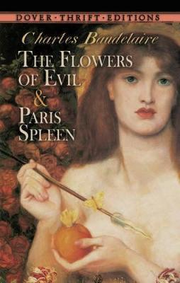 The Flowers of Evil: AND Paris Spleen by Charles Baudelaire image