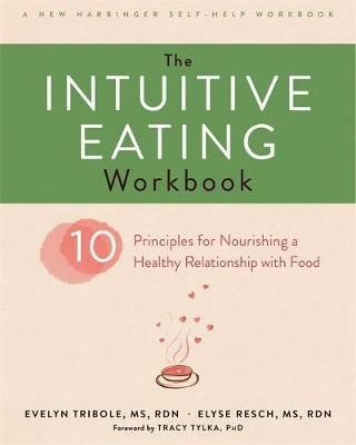 The Intuitive Eating Workbook by Evelyn Tribole image