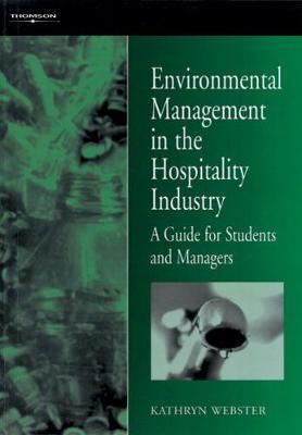 Environmental Management in the Hospitality Industry by Kathryn Webster image