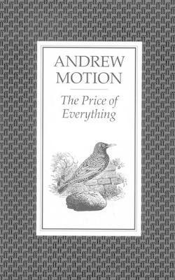 The Price of Everything by Andrew Motion