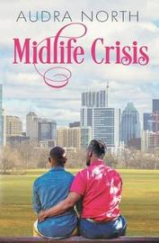 Midlife Crisis by Audra North