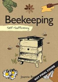 Self-Sufficiency: Beekeeping by Joanna Ryde