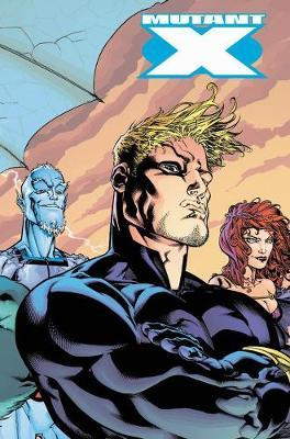 Mutant X: The Complete Collection Vol. 1 by Howard Mackie image