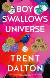 Boy Swallows Universe by Trent Dalton image