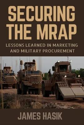 Securing the MRAP by James Hasik