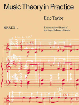 Music Theory in Practice: Grade 1 by Eric Taylor image