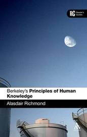 "Berkeley's ""Principles of Human Knowledge"" by Alasdair Richmond"