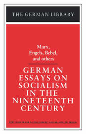 German Essays on Socialism in the Nineteenth Century by Karl Marx