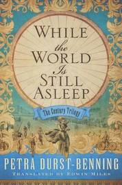 While the World Is Still Asleep by Petra Durst-Benning