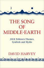 The Song of Middle-earth by David Harvey