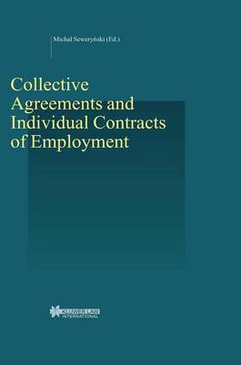 Collective Agreements and Individual Contracts of Employment by Michal Sewerynski image