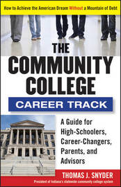 The Community College Career Track by Thomas Snyder