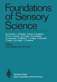 Foundations of Sensory Science by Hansjochem Autrum