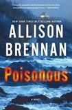 Poisonous by Allison Brennan