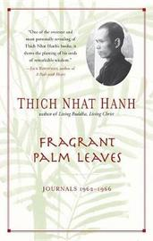 Fragrant Palm Leaves by Th ich. Nh aat Hoanh