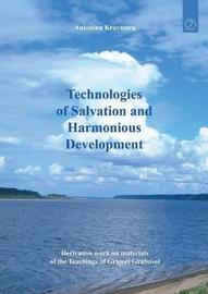 Technologies of Salvation and Harmonious Development by Antonina Kravtsova