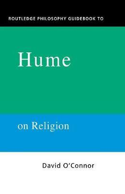 Routledge Philosophy GuideBook to Hume on Religion by David O'Connor image