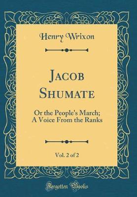 Jacob Shumate, Vol. 2 of 2 by Henry Wrixon
