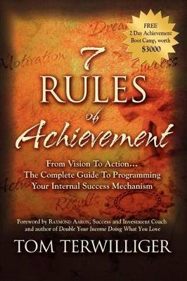 7 Rules of Achievement by Tom Terwilliger image