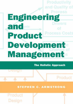 Engineering and Product Development Management by Stephen Armstrong image
