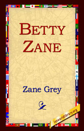 Betty Zane by Zane Grey image