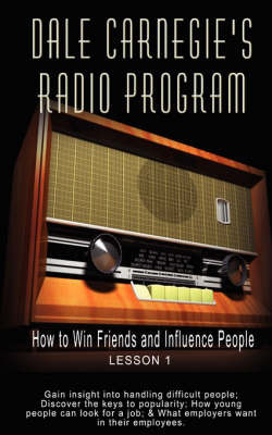 Dale Carnegie's Radio Program by Dale Carnegie