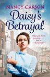 Daisy's Betrayal by Nancy Carson