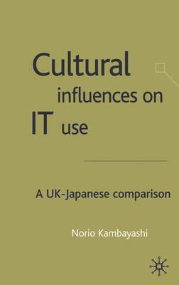Cultural Influences on IT Use by Norio Kambayashi image