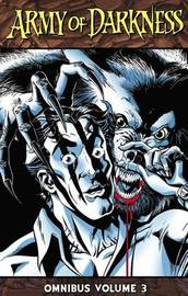 Army of Darkness Omnibus Volume 3 by James Kuhoric image