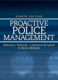Proactive Police Management by Edward A Thibault image