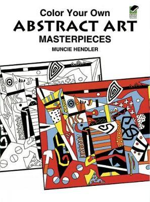 Colour Your Own Abstract Art by Muncie Hendler