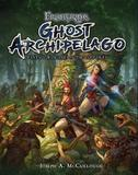 Frostgrave: Ghost Archipelago by Joseph A McCullough