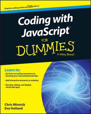 Coding with JavaScript For Dummies by Chris Minnick