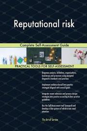 Reputational Risk Complete Self-Assessment Guide by Gerardus Blokdyk image
