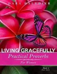 Living Gracefully by Dara Halydier image