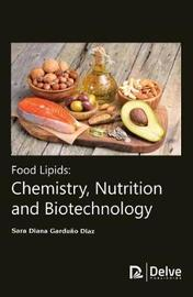 Food Lipids by Sara Diana Garduno Diaz