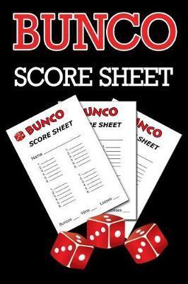 Bunco Score Sheets by C2c Publishing