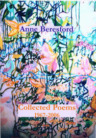 Collected Poems 1967-2006 by Anne Beresford image
