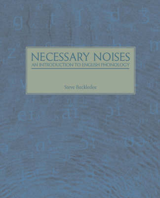 Necessary Noises - An Introduction to English Phonology by Steve Buckledee image