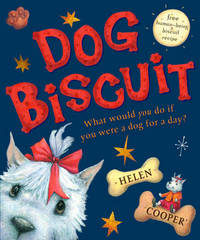 Dog Biscuit by Helen Cooper image