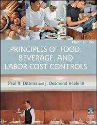 Principles of Food, Beverage, and Labor Cost Controls 9E by Paul R Dittmer image