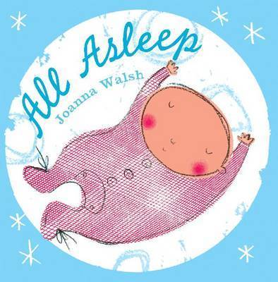 All Asleep by Joanna Walsh