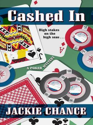 Cashed in by Jackie Chance