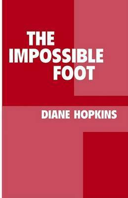 The Impossible Foot by Diane Hopkins
