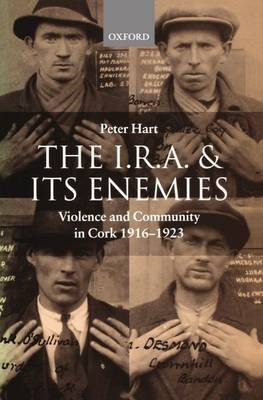 The I.R.A. and its Enemies by Peter Hart image
