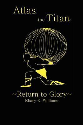 Atlas the Titan by Khary K. Williams